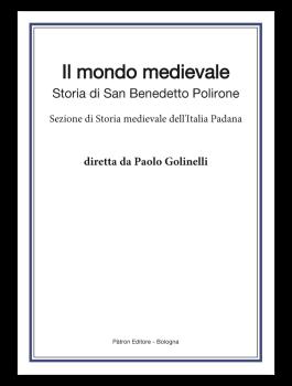 Il mondo medievale. Studi di Storia e Storiografia. Sezione di Storia medievale dell'Italia Padana