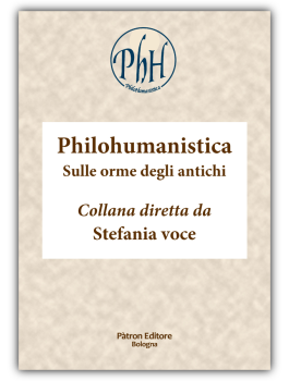 Philohumanistica. Sulle orme degli antichi